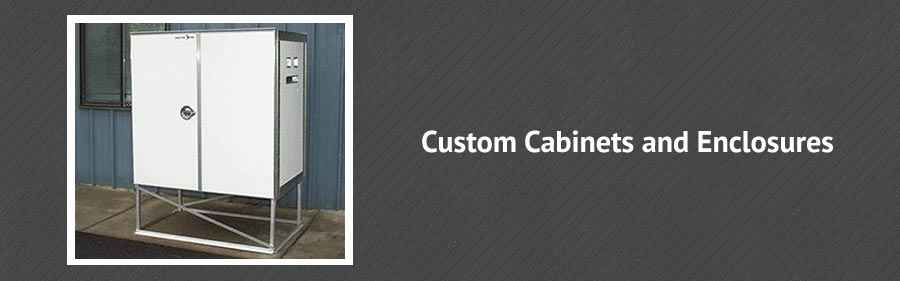 Custom Cabinets and Enclosures